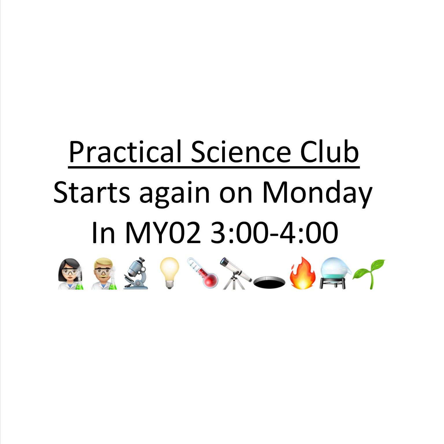 """""""Science Club starts again on Today in MY02, 3pm. Come along to practice your Bunsen burner skills!! #science #scientists #scienceclub"""""""