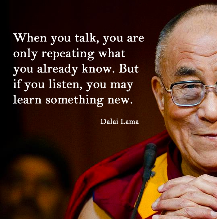 Theme of the Week - National Conversation Week | Wythnos Sgwrsio Genedlaethol When you talk, you are only repeating what you already know. But if you listen, you may learn something new.' - The Dalai Lama