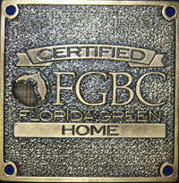 Certified Plaque - A builder can permanently affix this bronze plaque to a home that has been certified. The plaque is available from the FGBC.