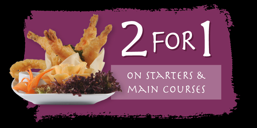 Enjoy two starters and main courses for the price of one. - Offer available on selected dishes.