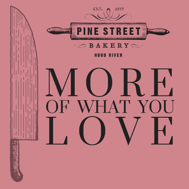 Pine Street Kitchen and Pine Street Bakery have merged to create more of what you love! Our new union will simply be known as Pine Street Bakery and will share the same devotion to family style dining using local ingredients made with love. By combining our two businesses, we hope   to fuel a more sustainable, connected and seasonal food community in Hood River. Come check out our newly expanded dining room and menu offerings!    Pine Street Bakery is now open for dinner service 5 days a week. Offering pizza, salads, and sandwiches along with local beer, wine, and cider.     Hours:   Tuesday through Saturday | 7am - 8pm  Sunday through Monday | 7am - 3pm