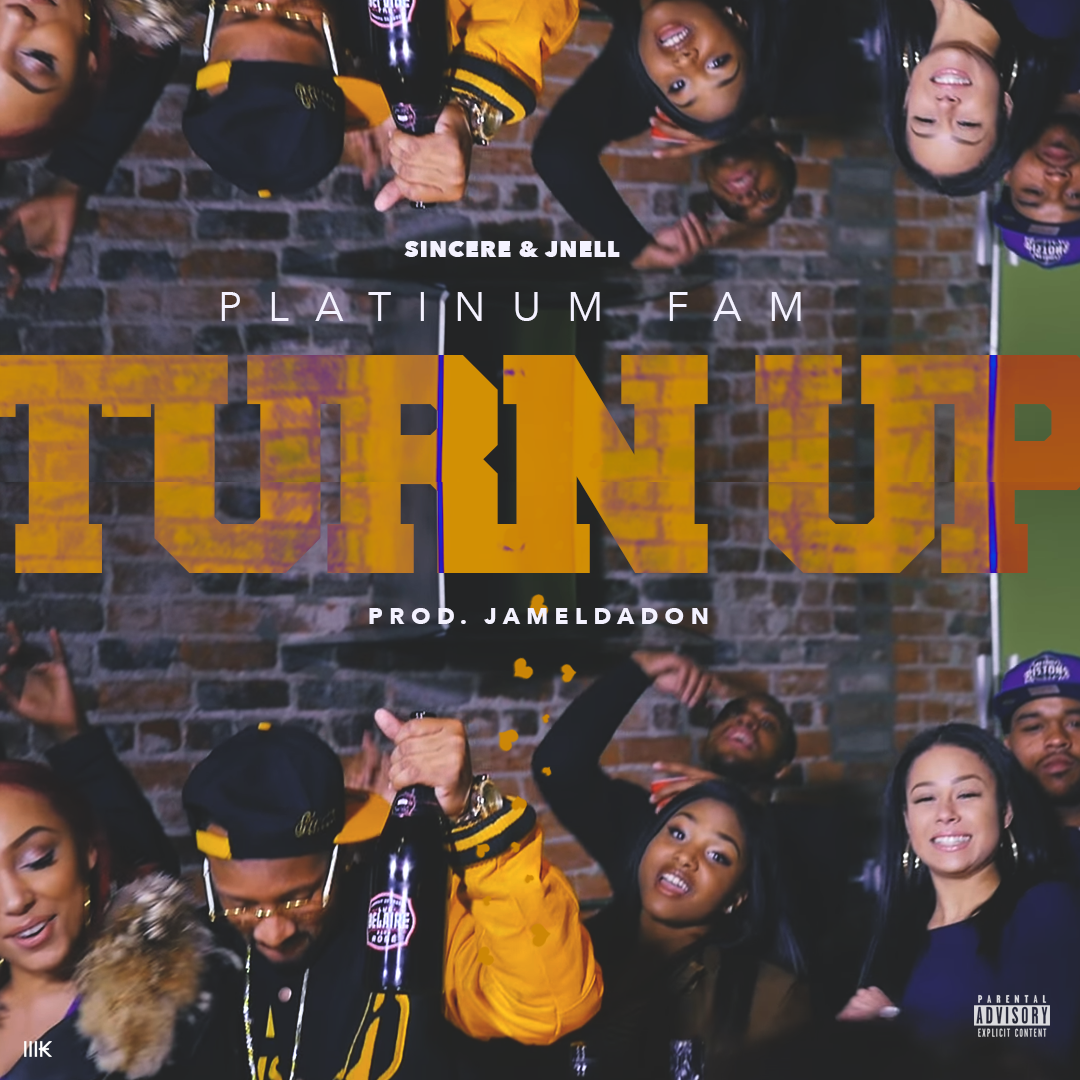 Platinum Fam- TURN UP -