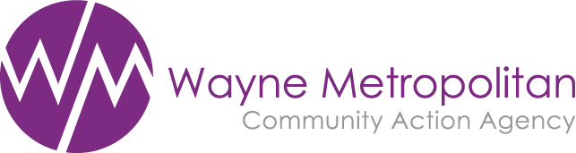 WAYNE METROPOLITAN COMMUNITY ACTION AGENCY - Guided by our belief that no one should live in poverty, Wayne Metro empowers people and communities to be strong, healthy and thriving.