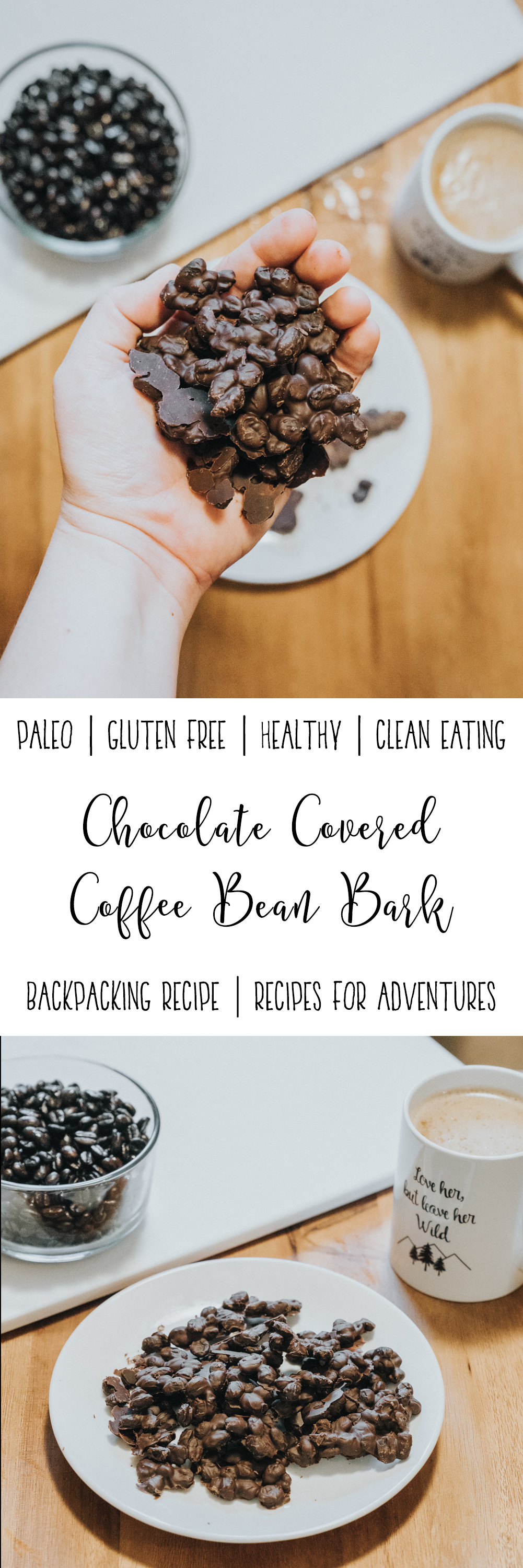 Chocolate Covered Coffee Bean Bark Recipe by Adventuring of a Small Town Girl - Backpacking Recipes - Recipes for the trail - Recipes for adventures by ASTG