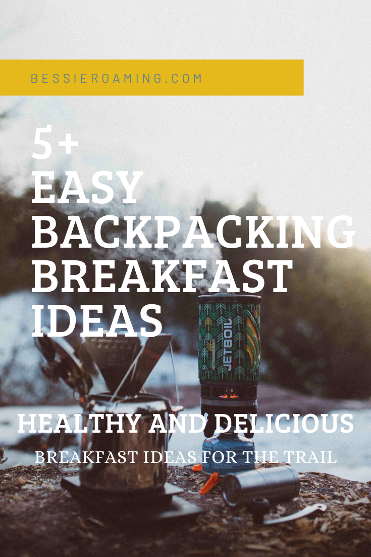 Easy Backpacking Breakfast Ideas by Bessie Roaming. Figuring out what to bring backpacking can be difficult. This article is a full of healthy and delicious backpacking breakfast ideas.