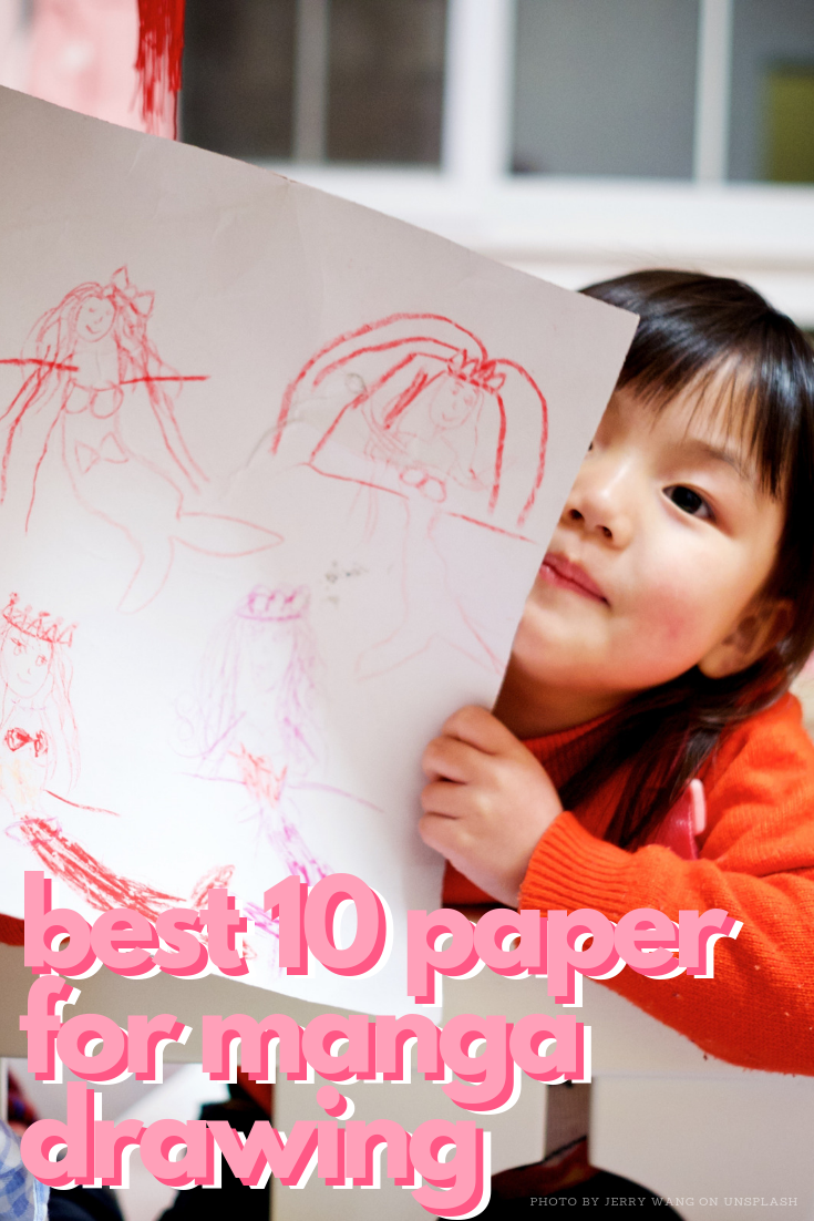 best-10-paper-for-manga-drawing