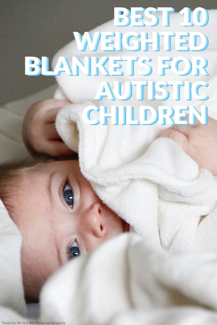 best-10-weighted-blankets-autistic-children.png