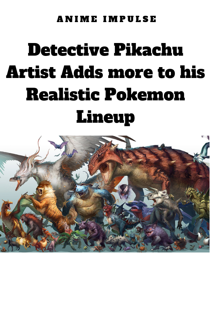Pokemon-Detective-Pikachu-Artist-Adds-More-To-His-Realistic-Pokemon-Lineup.png