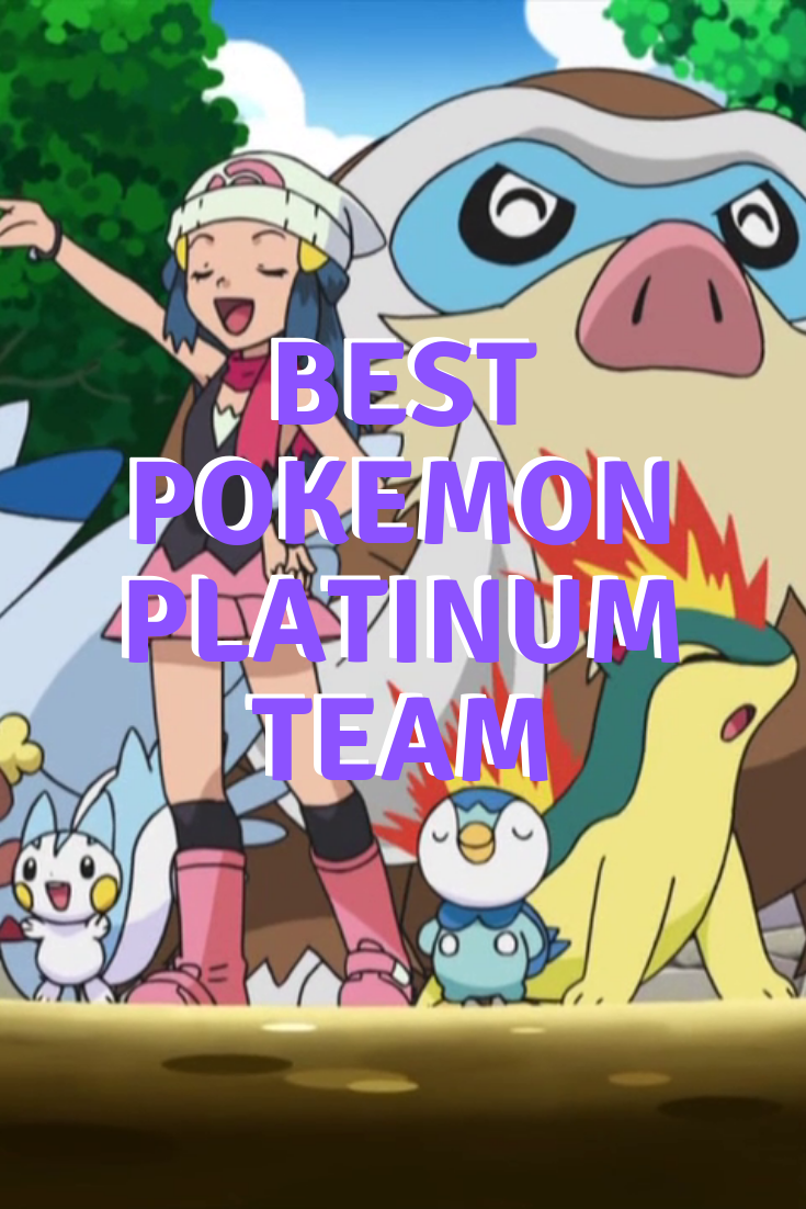 best-pokemon-platinum-team