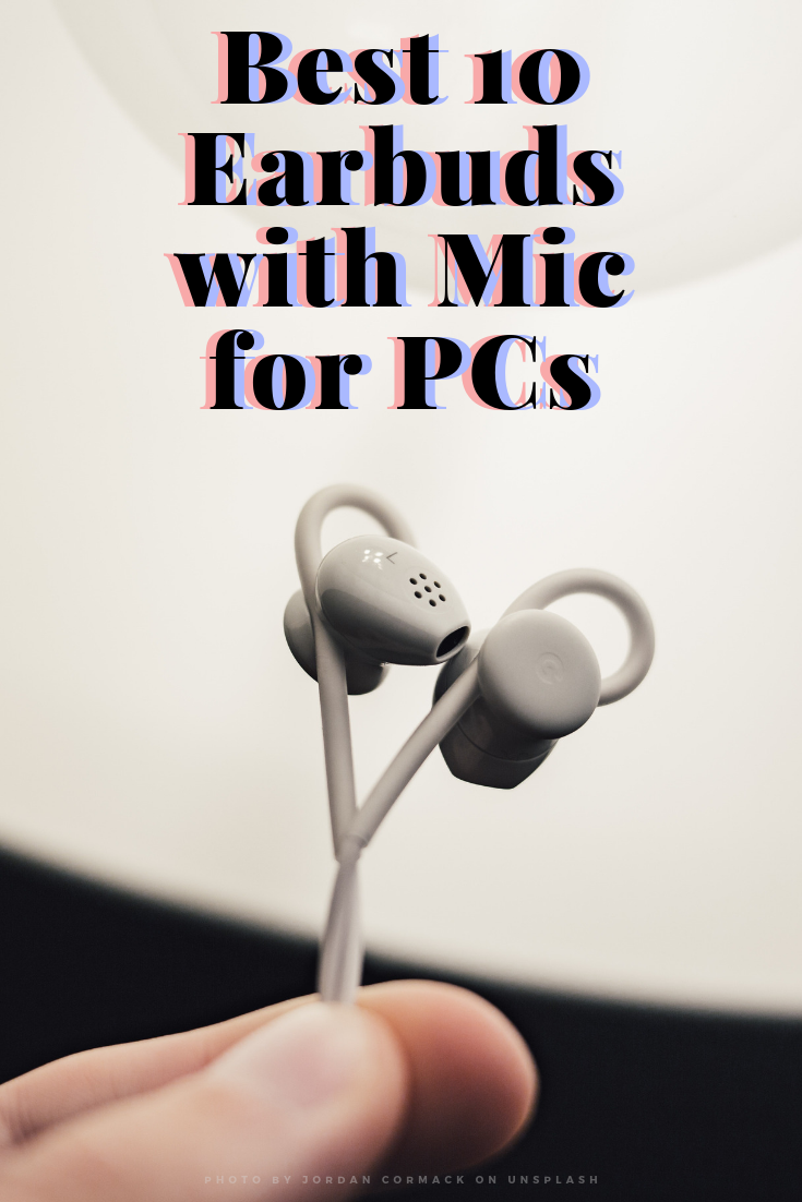 best-10-earbuds-with-mic-for-pcs