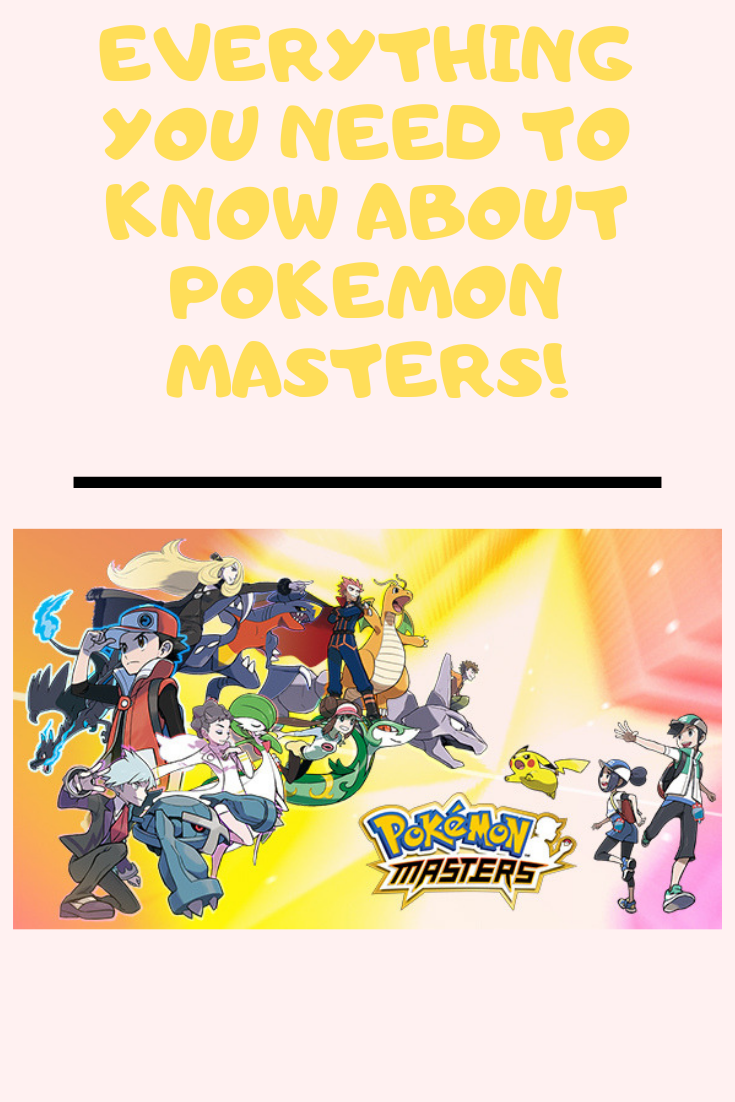 Everything You Need to Know about Pokemon Masters!.png