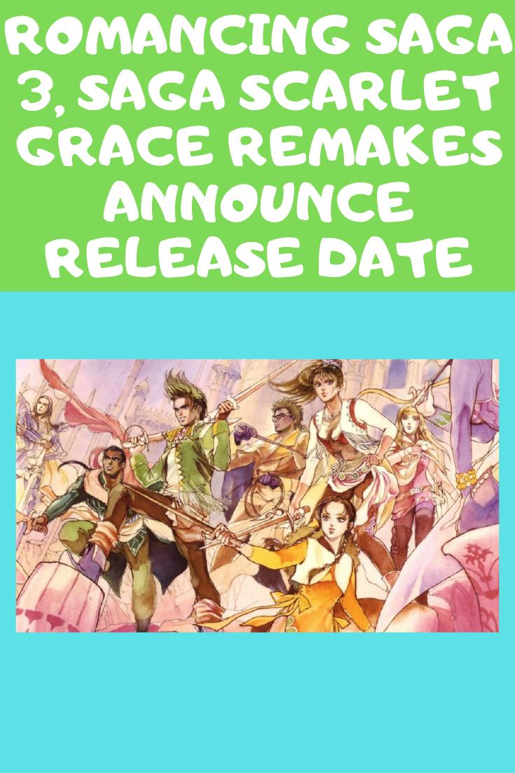 Romancing SaGa 3, SaGa SCARLET GRACE Remakes Announce Release Date.png