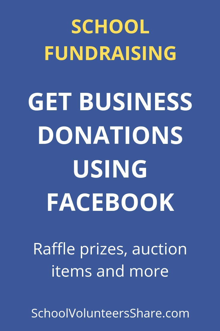 How to Get Donations from Local Businesses for School Fundraisers Using Facebook. Get fantastic raffle and auction donations from local businesses the easy way using Facebook!