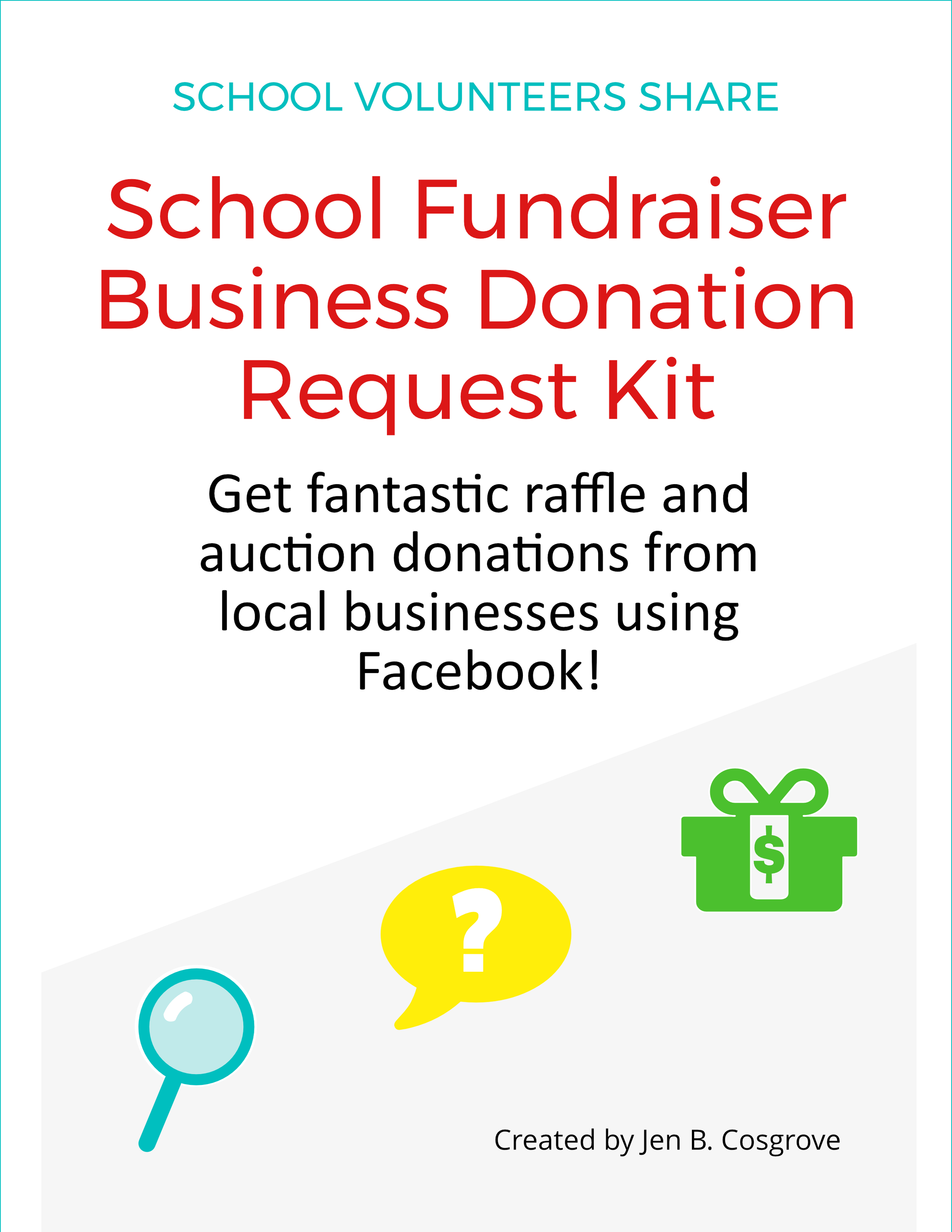 """School Fundraiser Business Donation Request Kit  Get fantastic raffle and auction donations from local businesses the easy way using Facebook!  Perfect for school volunteers who  Hate asking businesses for donations , especially in person or over the phone.  Don't have time to drive around  asking businesses for donations hoping they'll say Yes.  Need fantastic prizes for raffles or auctions  or fundraising incentives for fun runs and """"thons,"""" product fundraisers, direct donation fundraisers, and more."""