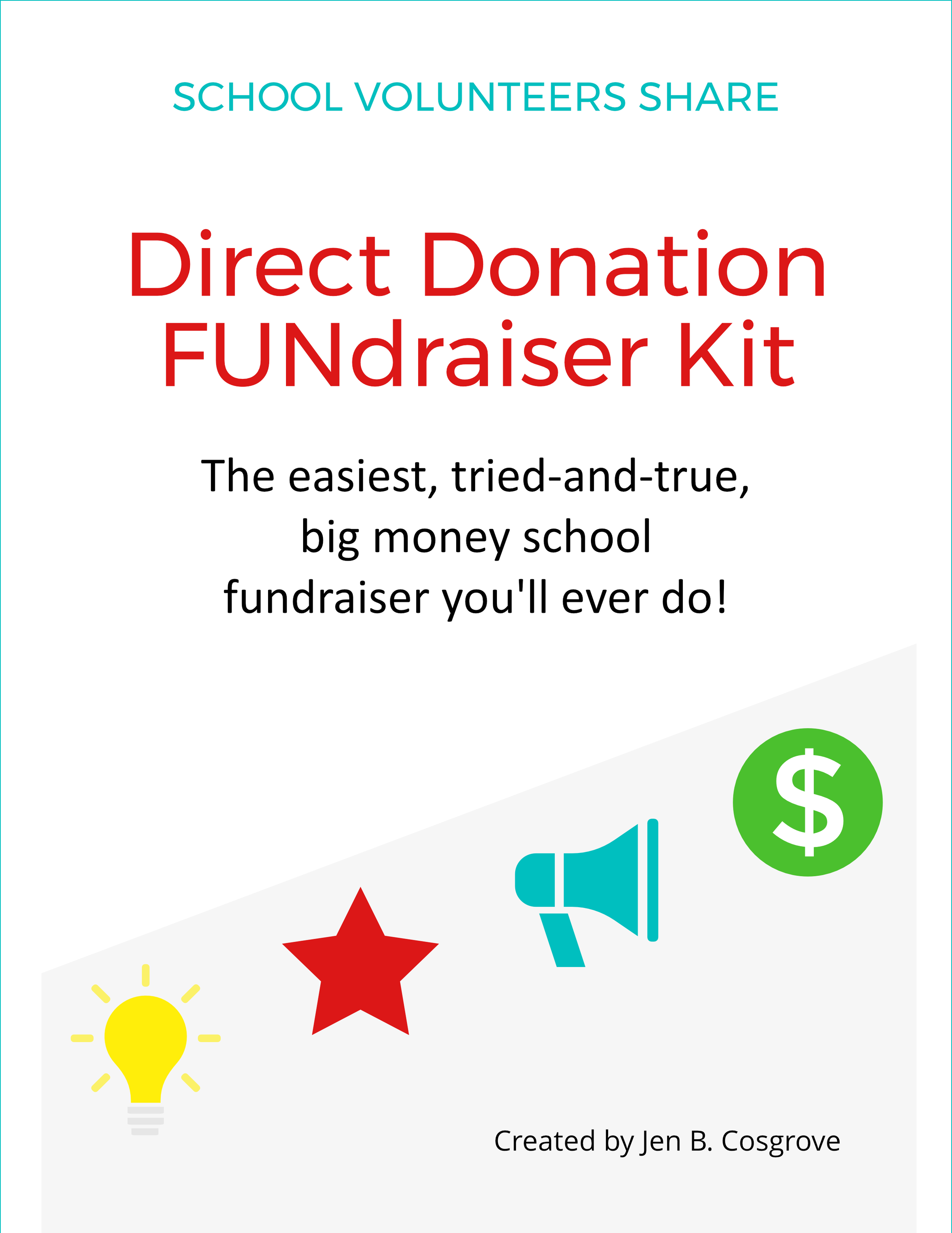 The easiest, tried-and-true big money school fundraiser you'll ever do! Everything you need to set up and launch a successful, hassle-free direct donation school fundraiser. With this kit, you'll start with a proven, high-profit PTO fundraiser and add exciting incentives and smart marketing to max out family participation and donations. Get ready to raise the money you need for your school, without the hassle and selling of traditional fundraisers!
