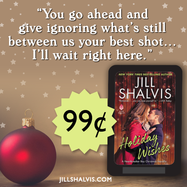 Sharing Quote Image for  Holiday Wishes,  a novella by Jill Shalvis.