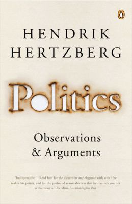 Politics: Observations and Arguments_HendrikHertzberg.jpg