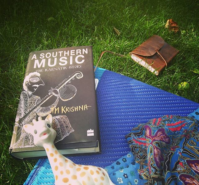 Last weekend... combining babysitting with reading in the garden while hearing my teacher Raphaëlle Brochet giving a Carnatic singing lesson and reflecting on my first learnt Dikshitar kriti..