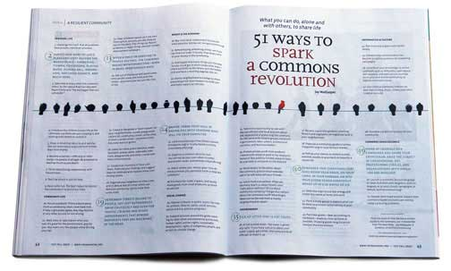 Source: Yes Magazine (2010):  https://www.yesmagazine.org/issues/a-resilient-community/51-ways-to-spark-a-commons-revolution   [2]