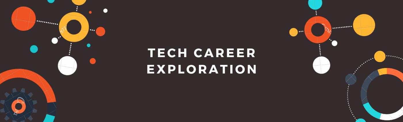 Tech Career Exploration.png