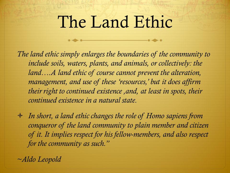 Leopold Aldo's 'Land Ethic'