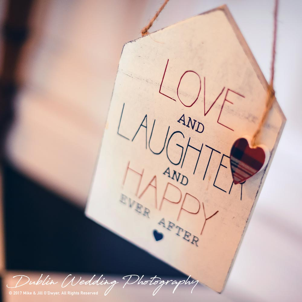 Bellingham Castle, Wedding Photographer, Louth, Dublin, Detail of Love Laughter Sign