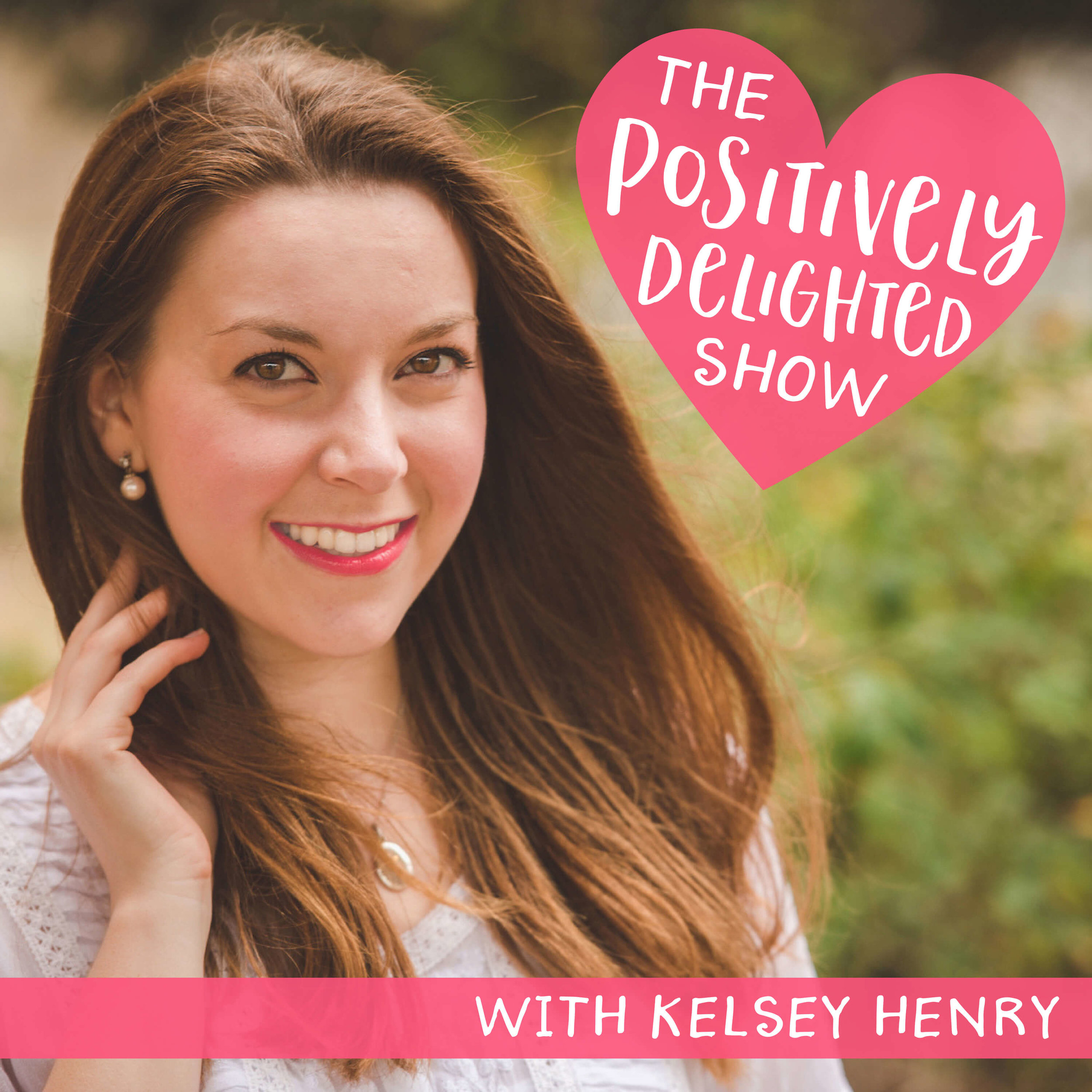 The Positively Delighted Show Artwork Final.jpg