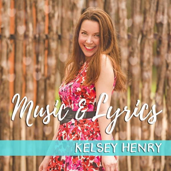 KelseyHenry-Music&Lyrics.jpg