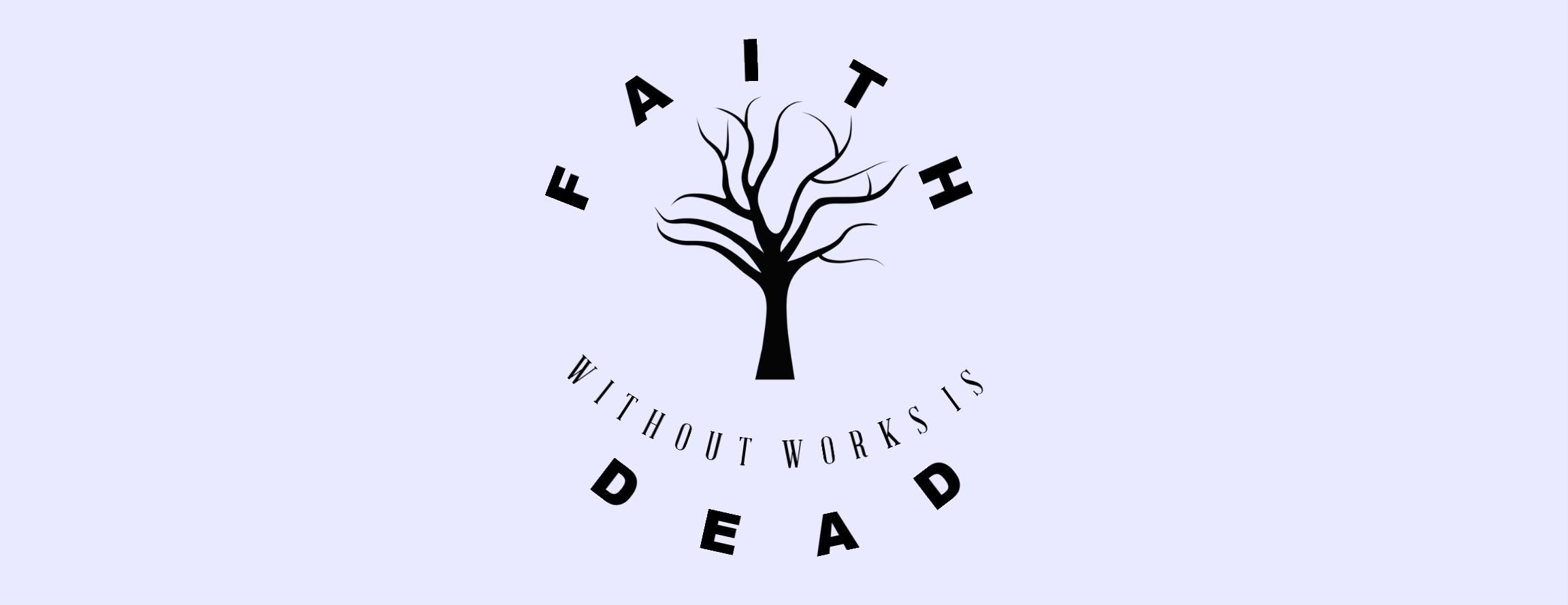 Faith Without Works Design T-Shirt.jpeg