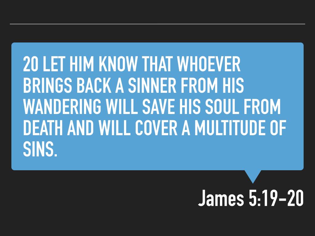 James 5.19-20 SLIDES.015.jpeg
