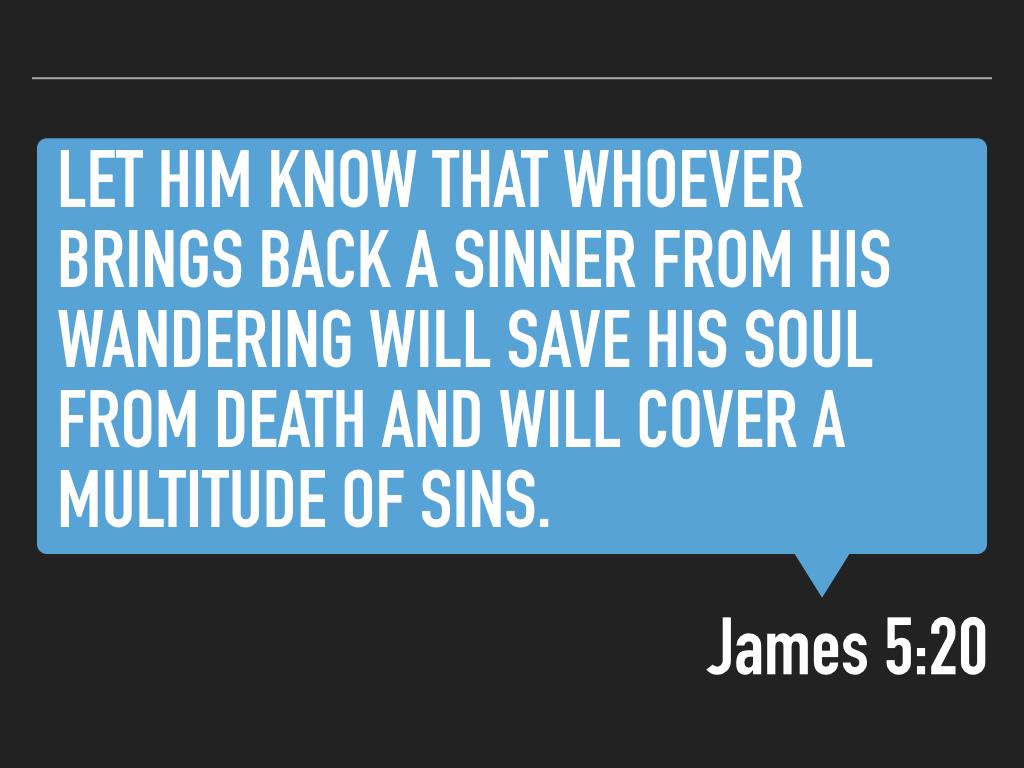 James 5.19-20 SLIDES.027.jpeg