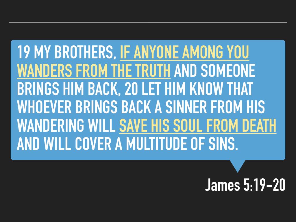 James 5.19-20 SLIDES.036.jpeg