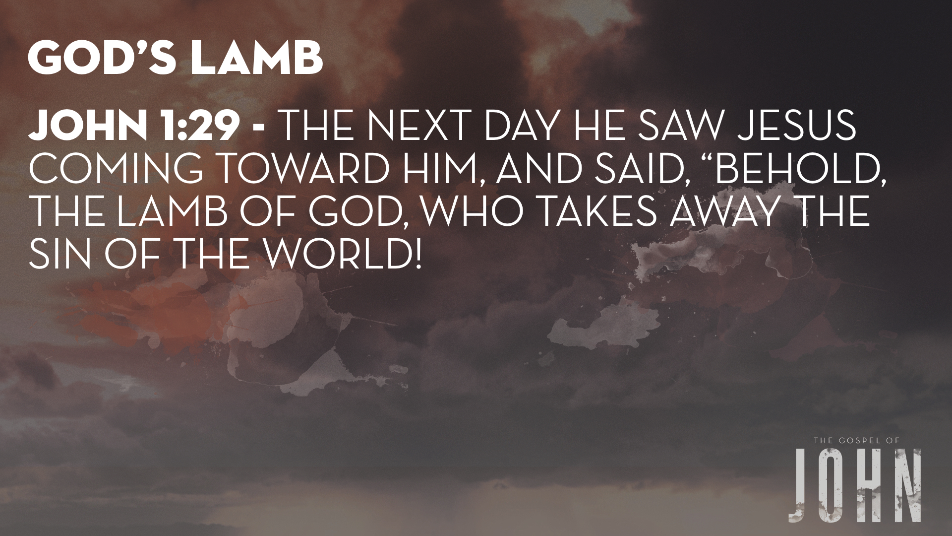 John 1 2 9-34  LAMB OF GOD SLIDES JACK MOBILE.005.jpeg