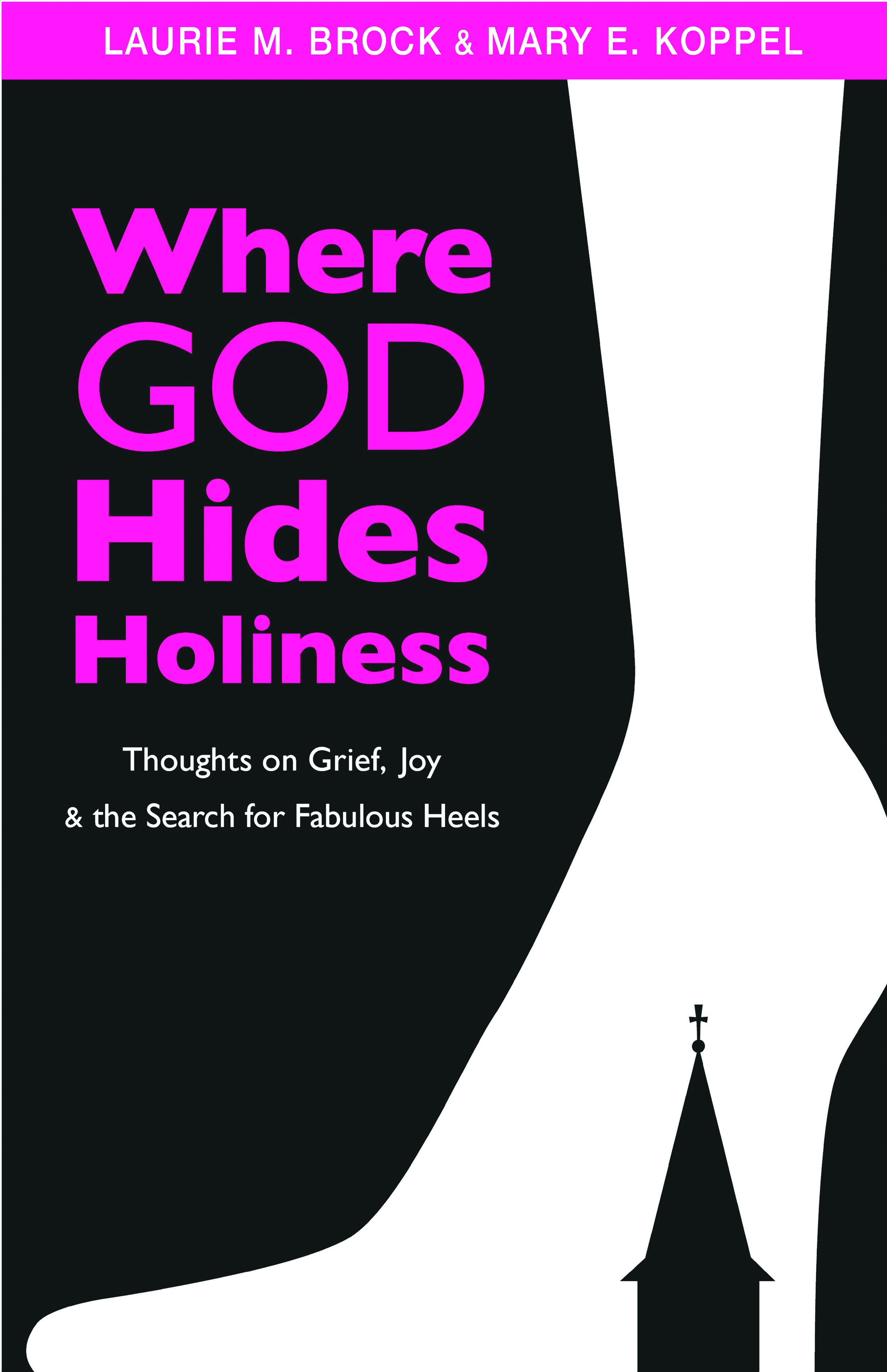 Where God Hides Holiness