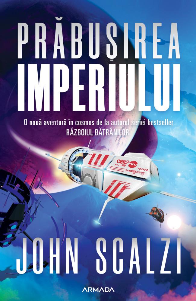 Coperta romanului Prăbușirea Imperiului de John Scalzi