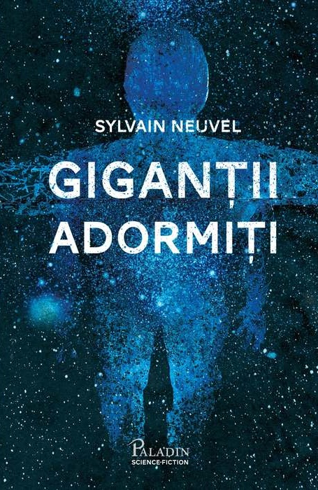 Coperta romanului Giganții adormiți de Sylvain Neuvel