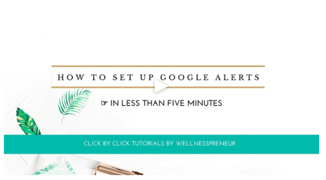 Google Alert Video Tutorial