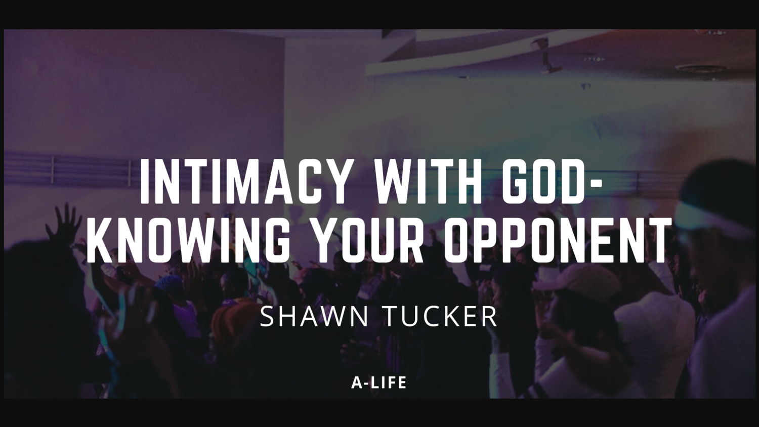 Intimacy+with+God-+Knowing+your+Opponent.png