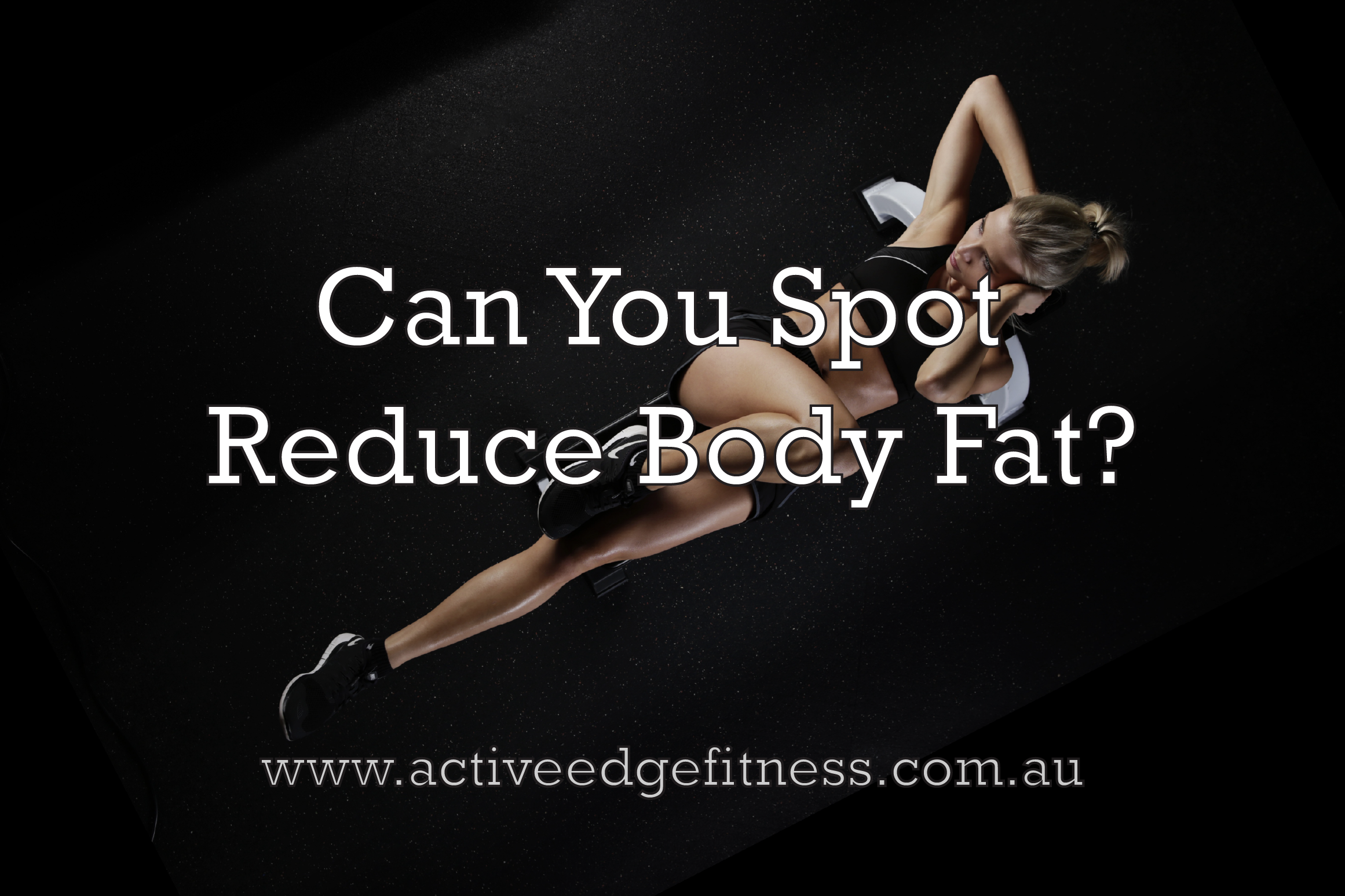 """Woman doing bicycle crunches with caption """"Can you spot reduce body fat?"""""""