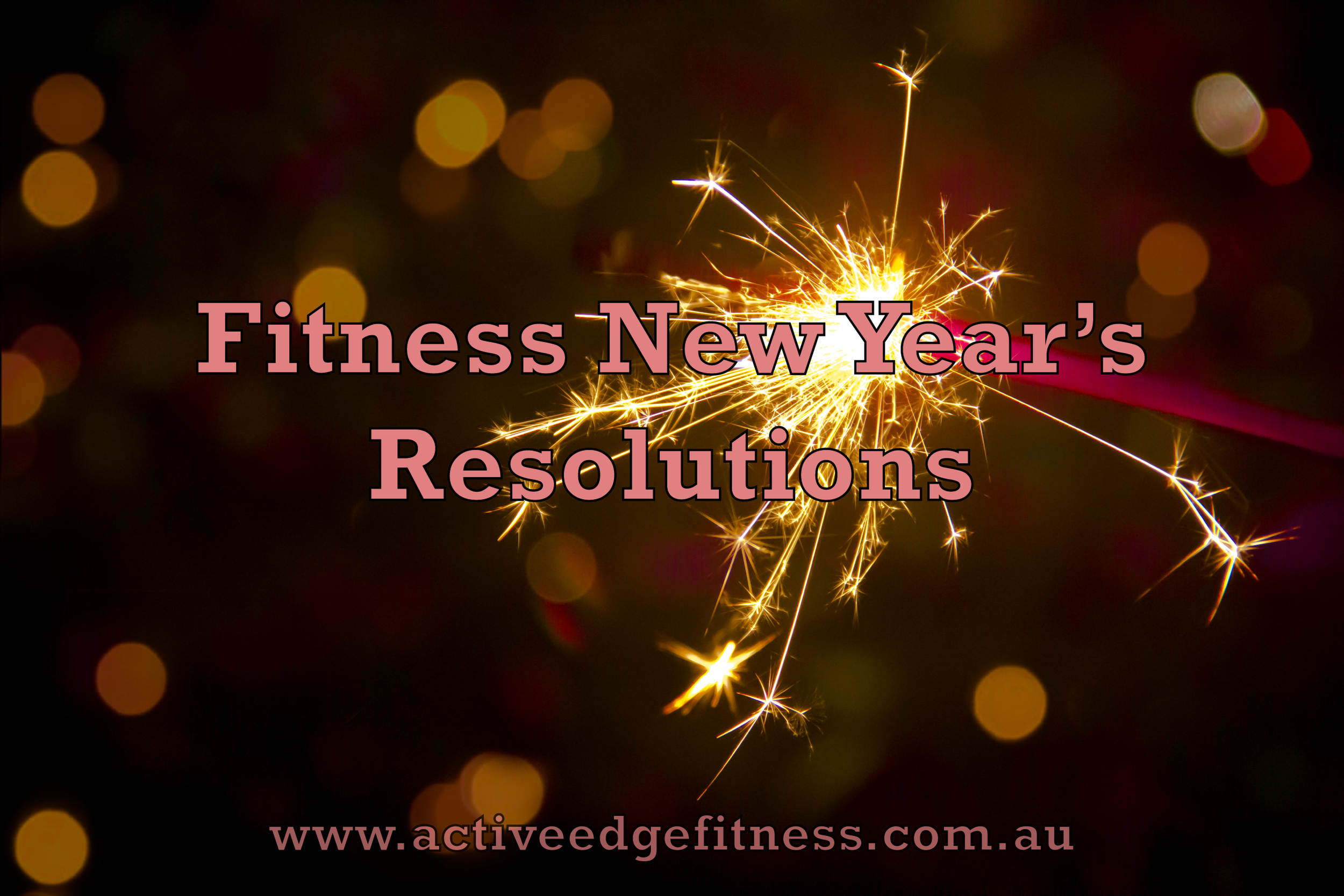 """Fireworks with the caption """"Fitness New Years Resolutions"""""""