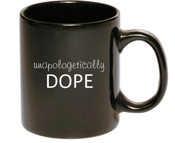 $12   Dope 11 oz. mug