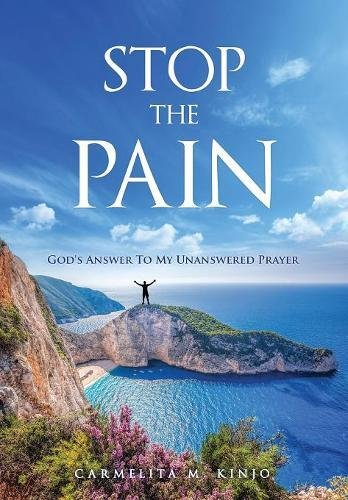 STOP THE PAIN: God's Answer to My Unanswered Prayer - Pick up this book because you want to do what the title implores you to do: STOP THE PAIN! When you are in pain, nothing is taken for granted. The physical, emotional, and mental toll is tough to navigate, but Carmelita Kinjo provides many examples from her arduous fight to help those in pain and the people who love them find peace and acceptance of their new circumstances. You can surmount the barriers, as Carmelita has, while learning more about yourself than you ever imagined. She has the belief, do you?