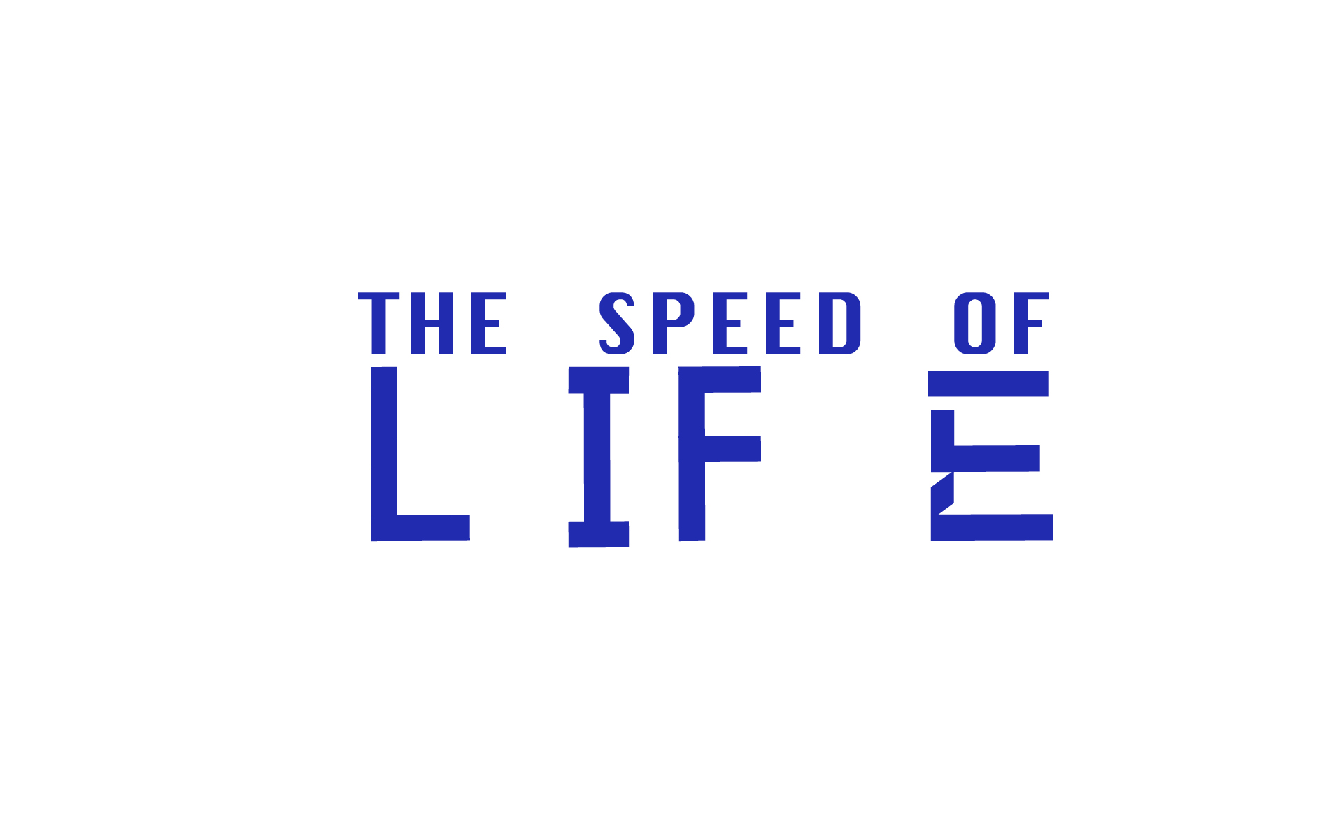 the speed of life, in english