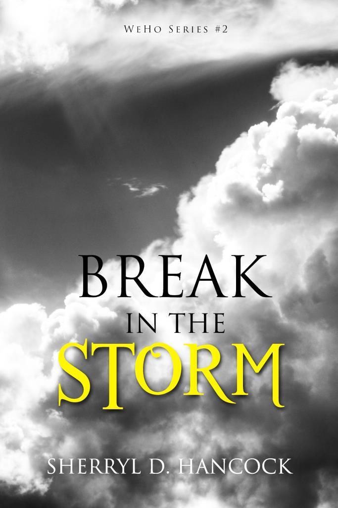 2.WeHo. Break in the Storm.jpg