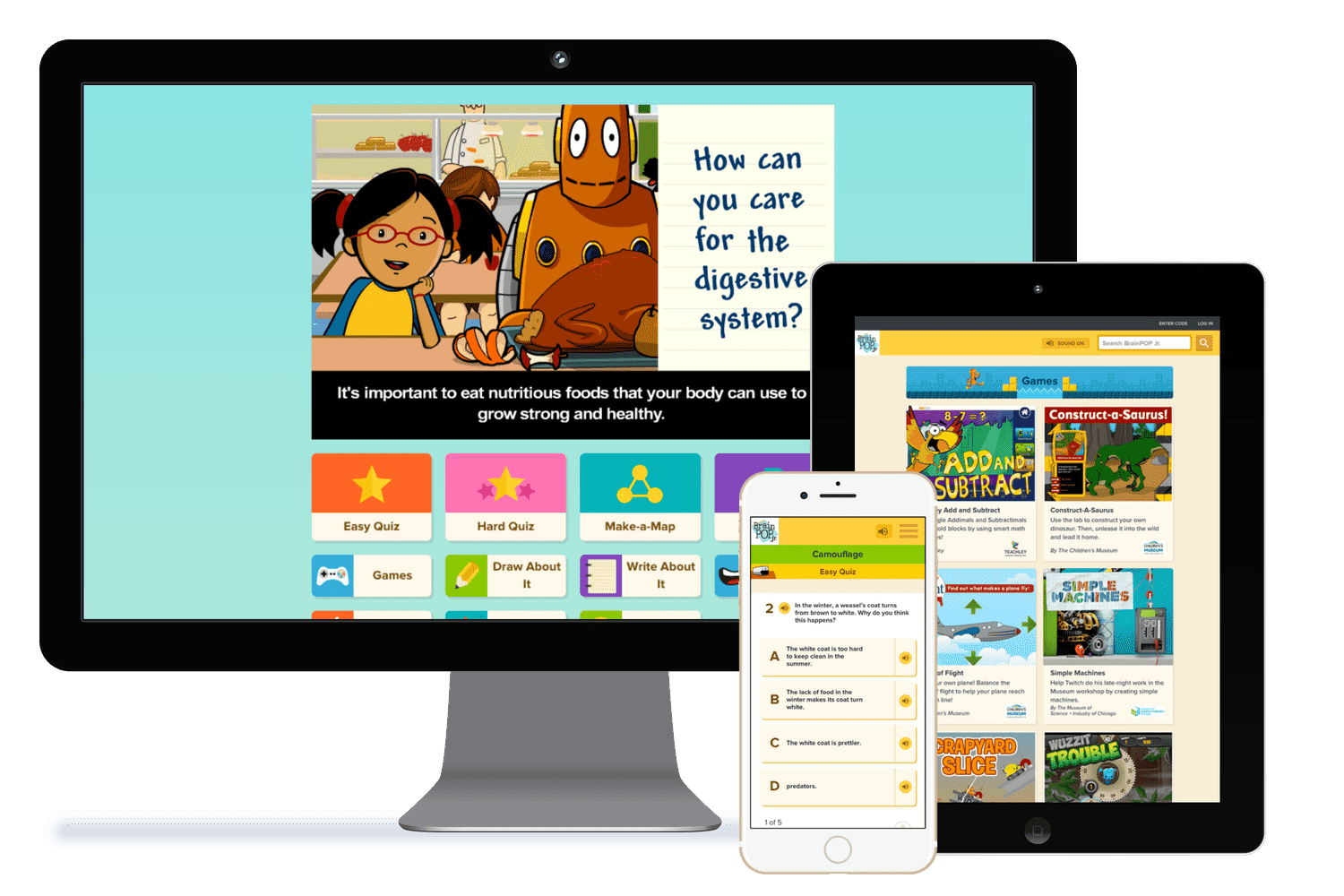The BrainPOP family - Many of our primary and elementary customers reap the benefits using both BrainPOP Jr. + BrainPOP at school and home*.
