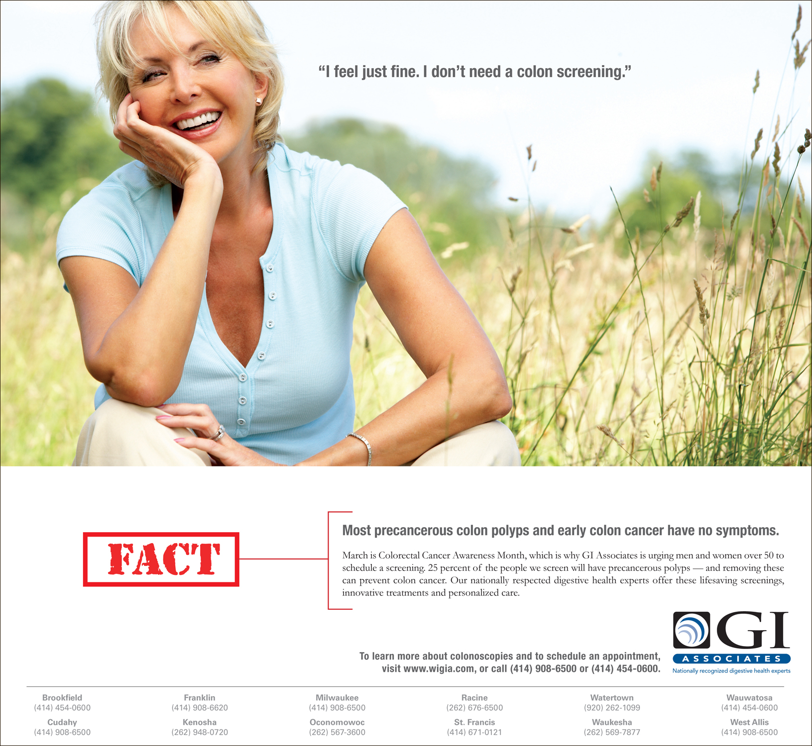 GI ASSOCIATES  Ad campaign on the truths on colorectal screenings for men and women.