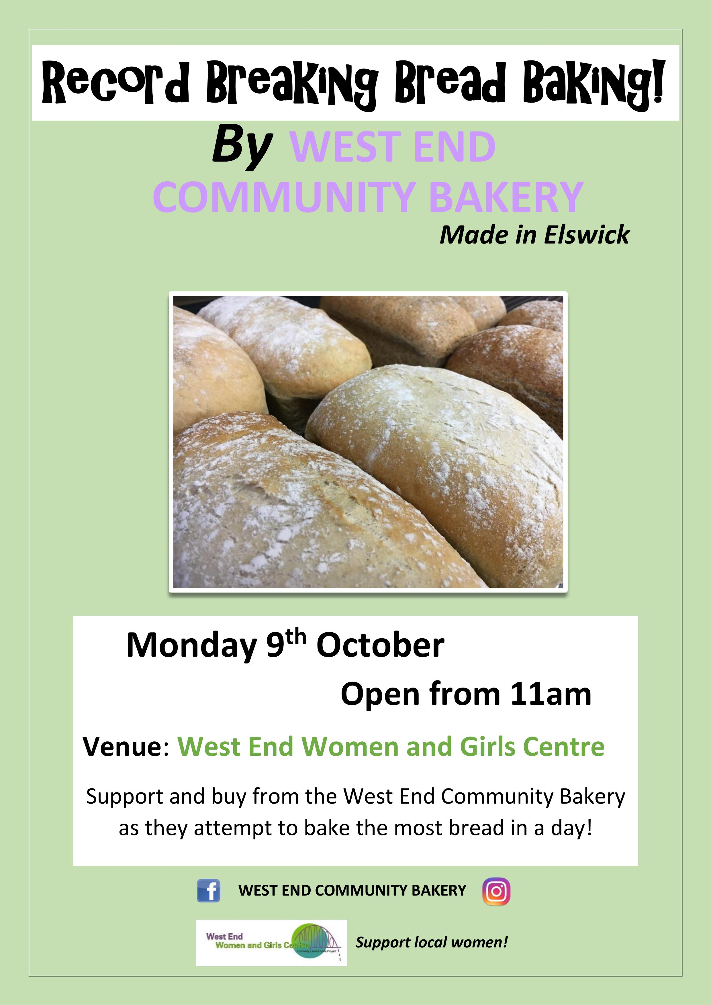 How many loaves can the West End Community Bakery make in a day??  - We're going to find out! Support and buy from the West End Community Bakery as they attempt to do just that!Pop in from 11am onwards and see all the fresh bread on offer. Something for brunch, lunch, tea, dinner - the options are endless! Tasters will be on offer. Help us spread the word!See you on the 9th October!
