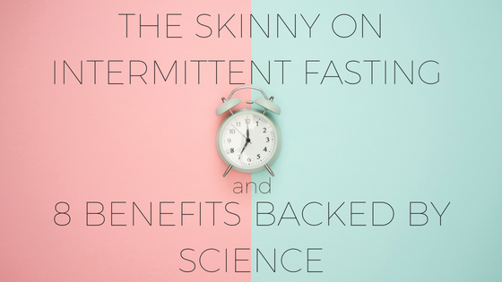 intermittent fasting and benefits