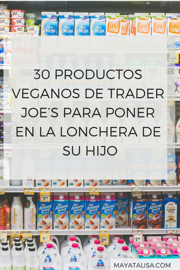30 PRODUCTOS VEGANOS DE TRADER JOE'S PARA PONER EN LA LONCHERA DE SU HIJO