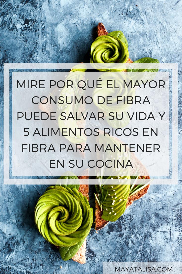 MIRE POR QUÉ EL MAYOR CONSUMO DE FIBRA PUEDE SALVAR SU VIDA Y 5 ALIMENTOS RICOS EN FIBRA PARA MANTENER EN SU COCINA